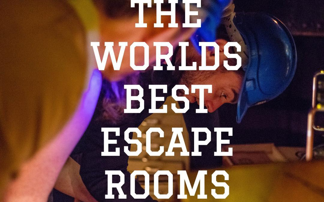 Worlds Best Escape Rooms